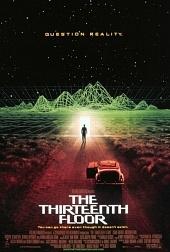 Фильм Тринадцатый этаж  смотреть онлайн бесплатно в хорошем качестве