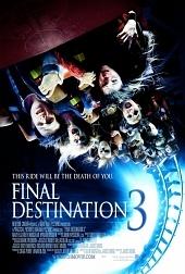 Пункт назначения 3 (Final Destination 3, 2006)