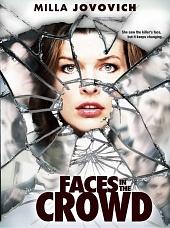 фильм Лица в Толпе 2011 смотреть онлайн бесплатно в хорошем качестве