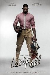 фильм Последнее падение 2012 смотреть онлайн бесплатно в хорошем качестве