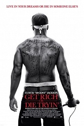 Разбогатей или сдохни (Get Rich or Die Tryin', 2005)