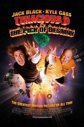 Выбор судьбы (Tenacious D in the Pick of Destiny, 2006)